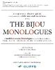 The Inaugural Bijou Monologues
